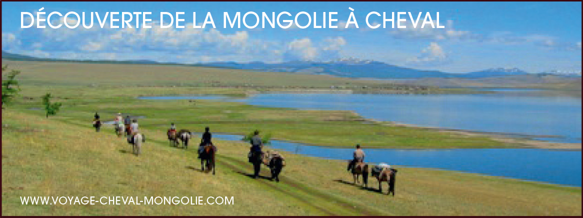 DÉCOUVERTE DE LA MONGOLIE À CHEVAL